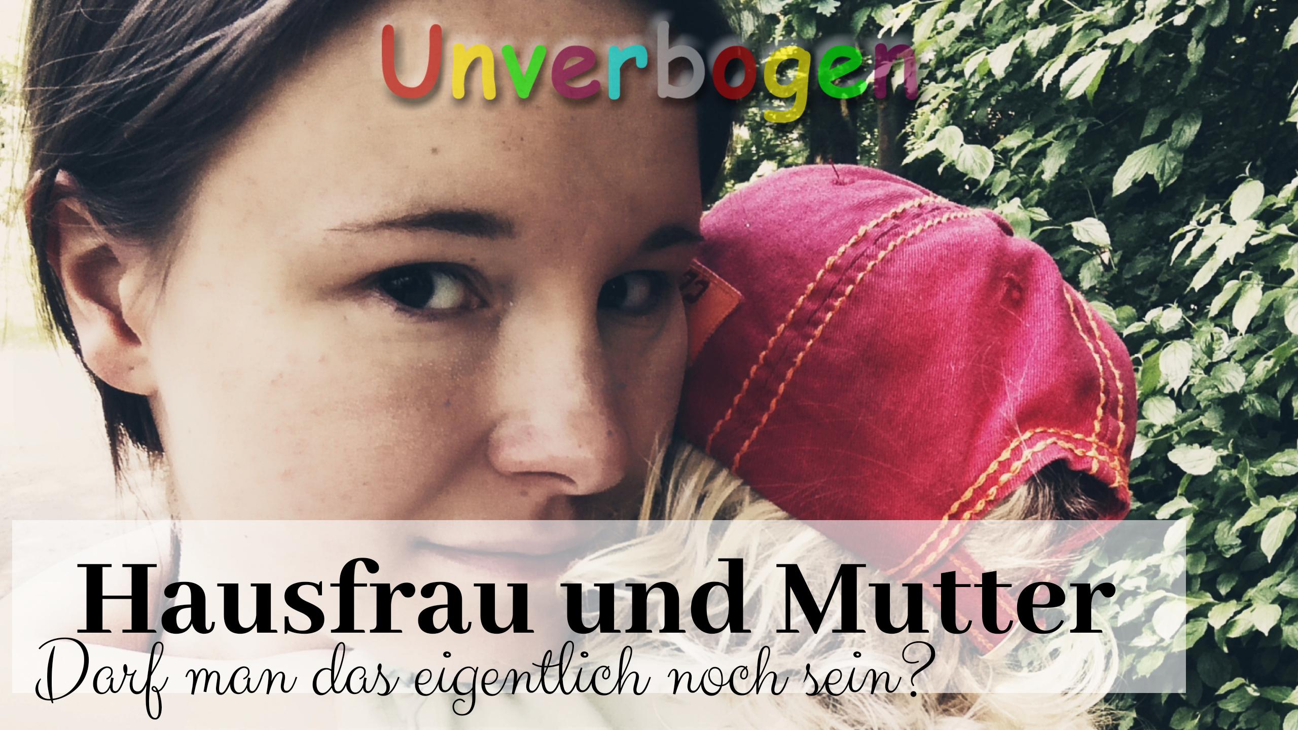 Hausfrau udn Mutter _ Titelbild