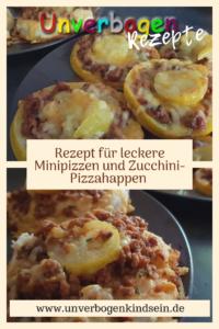 Rezept für Minipizzen und Zucchini-Pizzahappen #rezeptefürdiefamilie Unverbogen Kind Sein
