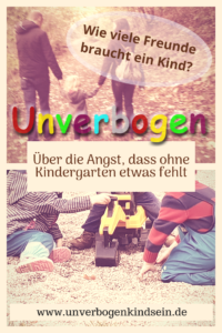 Ohne Kindergarten_Wie viele Freunde braucht ein Kind #kindergartenfrei #erziehungsfrei