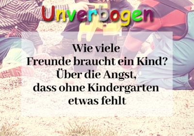 Ohne Kindergarten_Wie viele Freunde braucht ein Kind