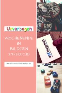 Wochenende in Bildern 27/28.10 Unverbogen Kind Sein Unser Wochenende #wib #wochenendeinbildern #familienleben #lebenmitkind
