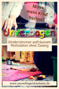 Kinderzimmer aufräumen: Muss mein Kind helfen? Motivation ohne Zwang! #lebenmitkind #aufräumen #ordnung #kinderzimmer