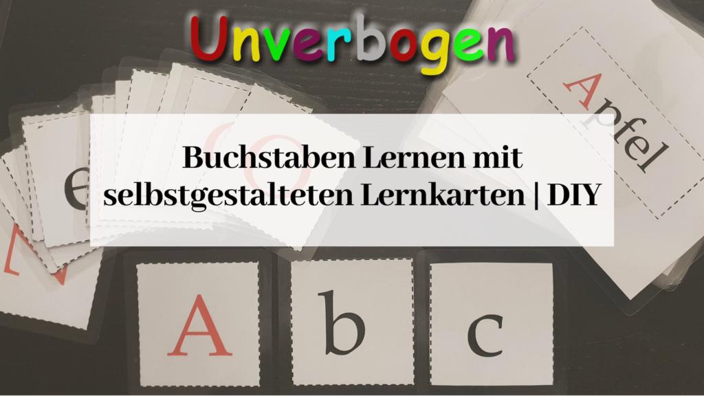 Buchstaben Lernen Mit Lernkarten Unverbogen Kind Sein