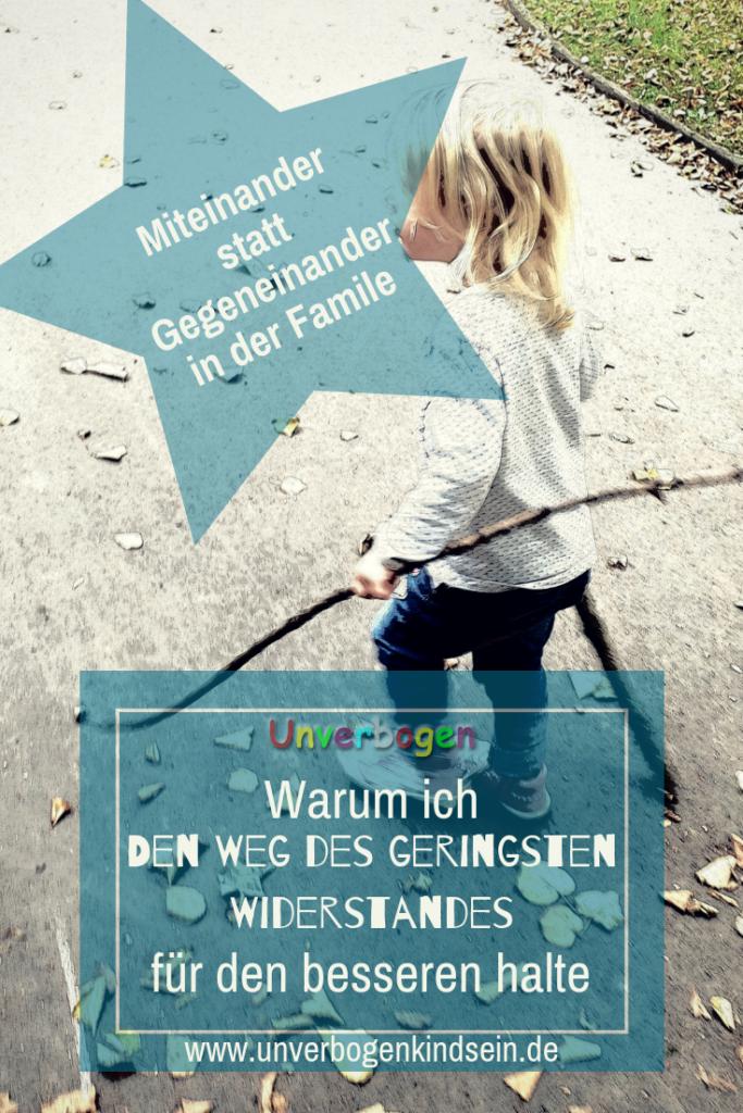 Schluss mit dem Widerstand in der #Erziehung #erziehungsfrei #entspanntesfamilienleben