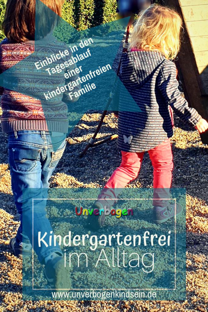 Kindergartenfrei im Alltag Einblicke in den Tagesablauf einer kindergartenfreien Familie