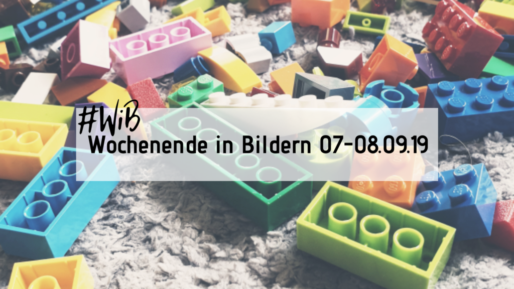 Wochenende in BIldern 09/19