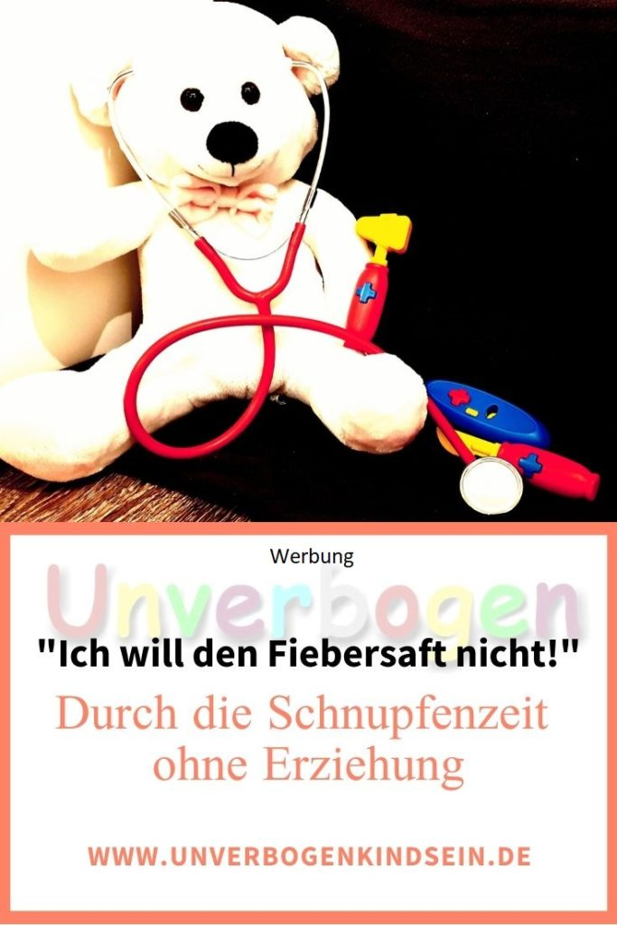 #Werbung Die Schnupfenzeit ohne Erziehung überstehen. Schnupfenzeit mit Kind #Erziehung #unerzogen #Gesundheit #krankekinder #Hausapotheke #Verantwortung