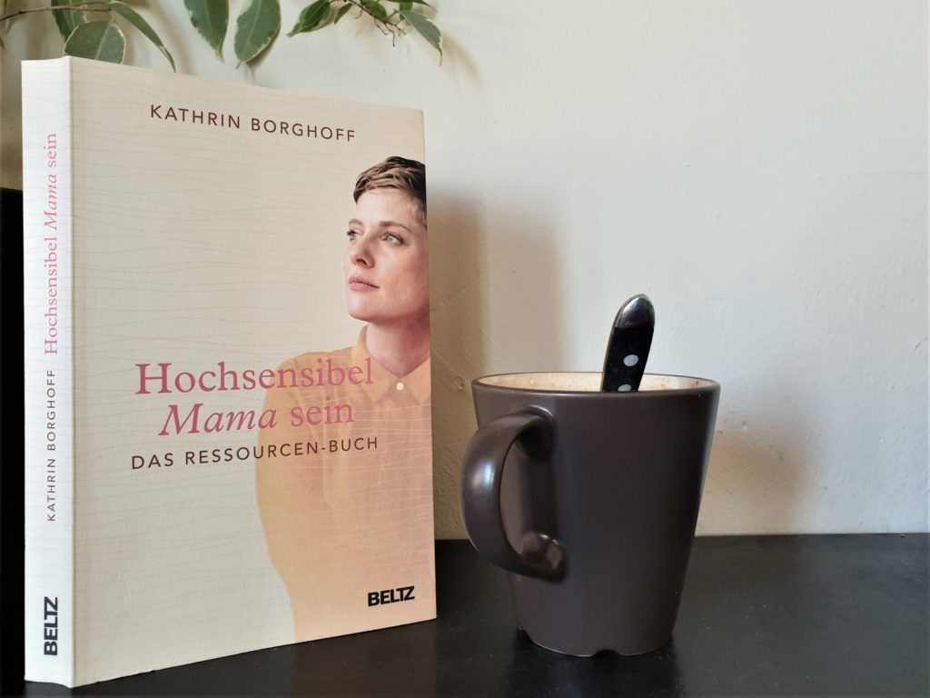 Kathrin Borghoff Hochsensibel Mama Sein