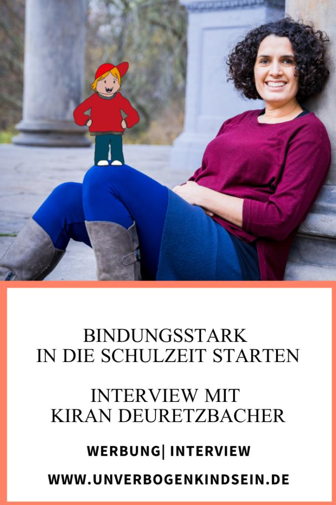bindungsstarker Schulstart Interview mit Kiran Deuretzbacher | Werbung